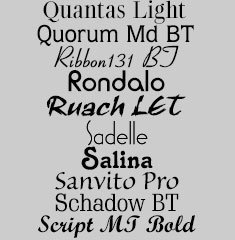 Quantas Light, Quorum Md BT, Ribbon131 BT, Rondalo, Ruach LET, Sadelle, Salina, Sanvito Pro, Schadow BT, Script MT Bold