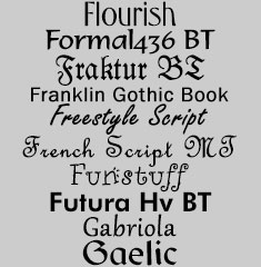 Flourish, Formal436 BT, Fraktur BT, Franklin Gothic Book, Freestyle Script, French Script MT, Funstuff, Futura Hv BT, Gabriola, Gaelic